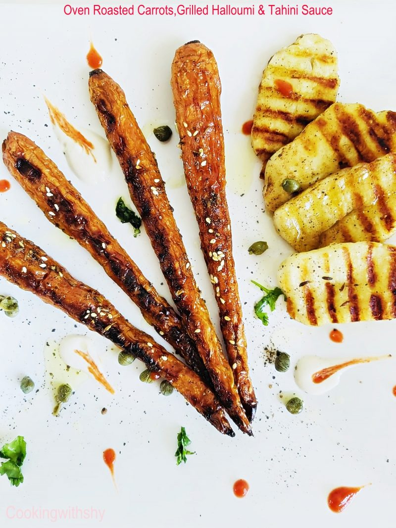 Ottolenghi Inspired:Oven Roasted Carrots, Grilled Halloumi & Tahini Sauce