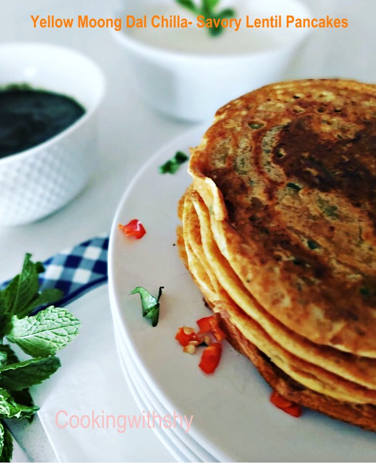 Moong Dal Chilla- (Savory Yellow Lentil Pancakes)